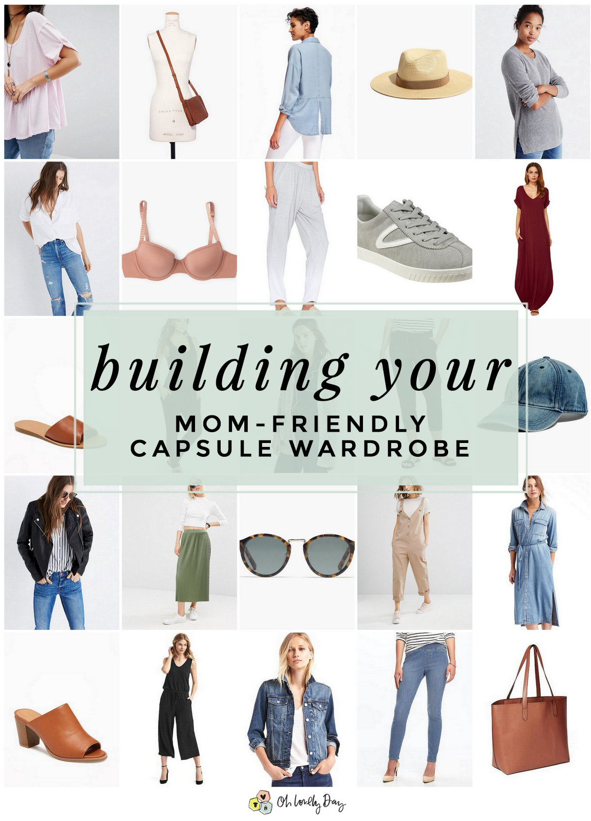 d3a0be92976c Creating a Mom-Friendly Capsule Wardrobe - Oh Lovely Day
