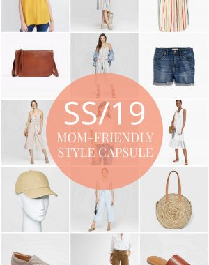 Mom-Friendly Spring and Summer Style basics for 2019 season