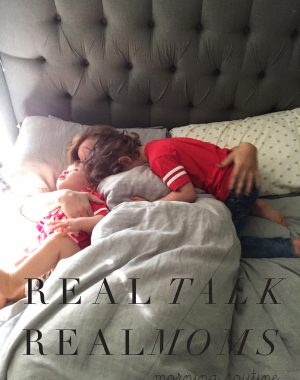 real talk with real moms on morning routines