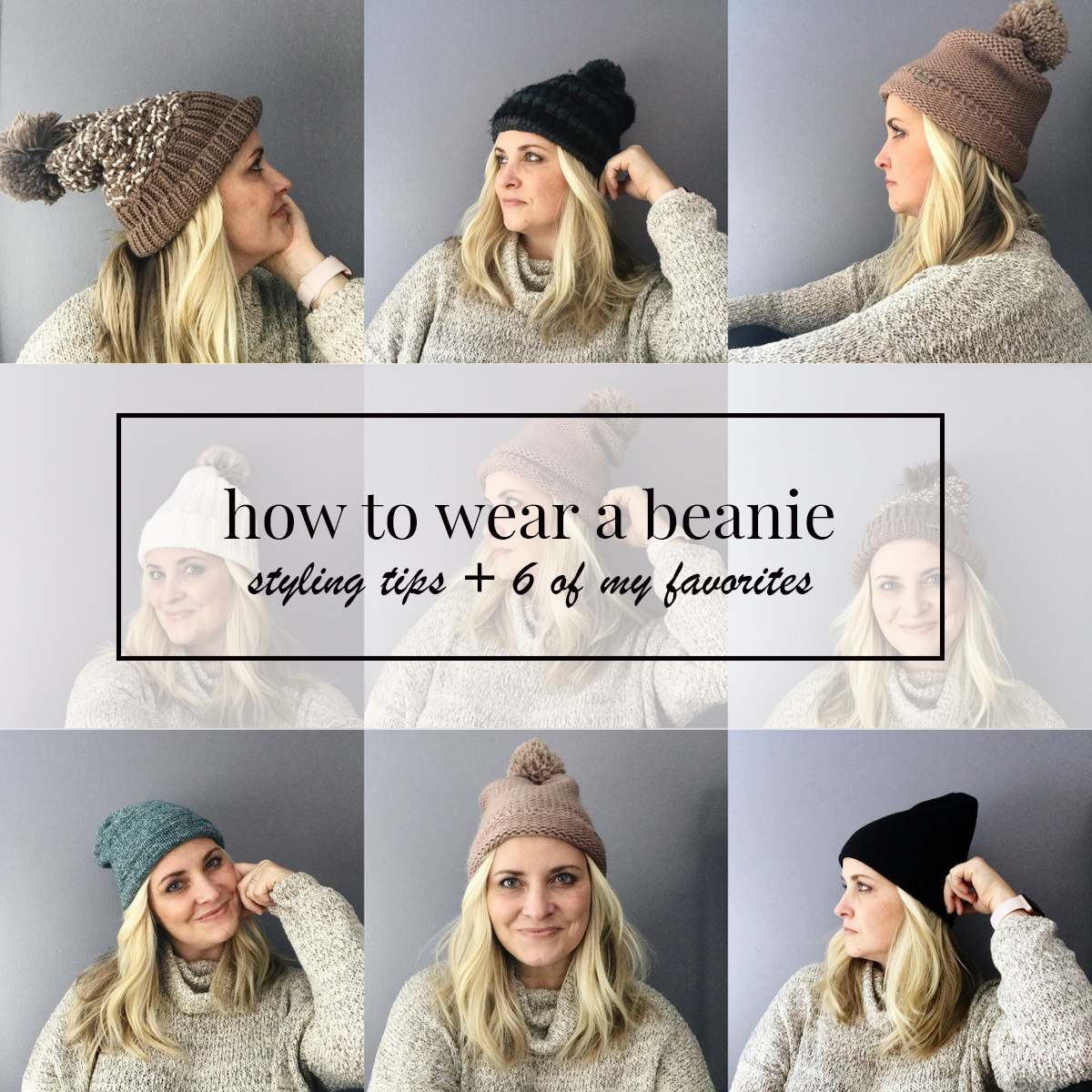 How to Style a Beanie + some of my favorites
