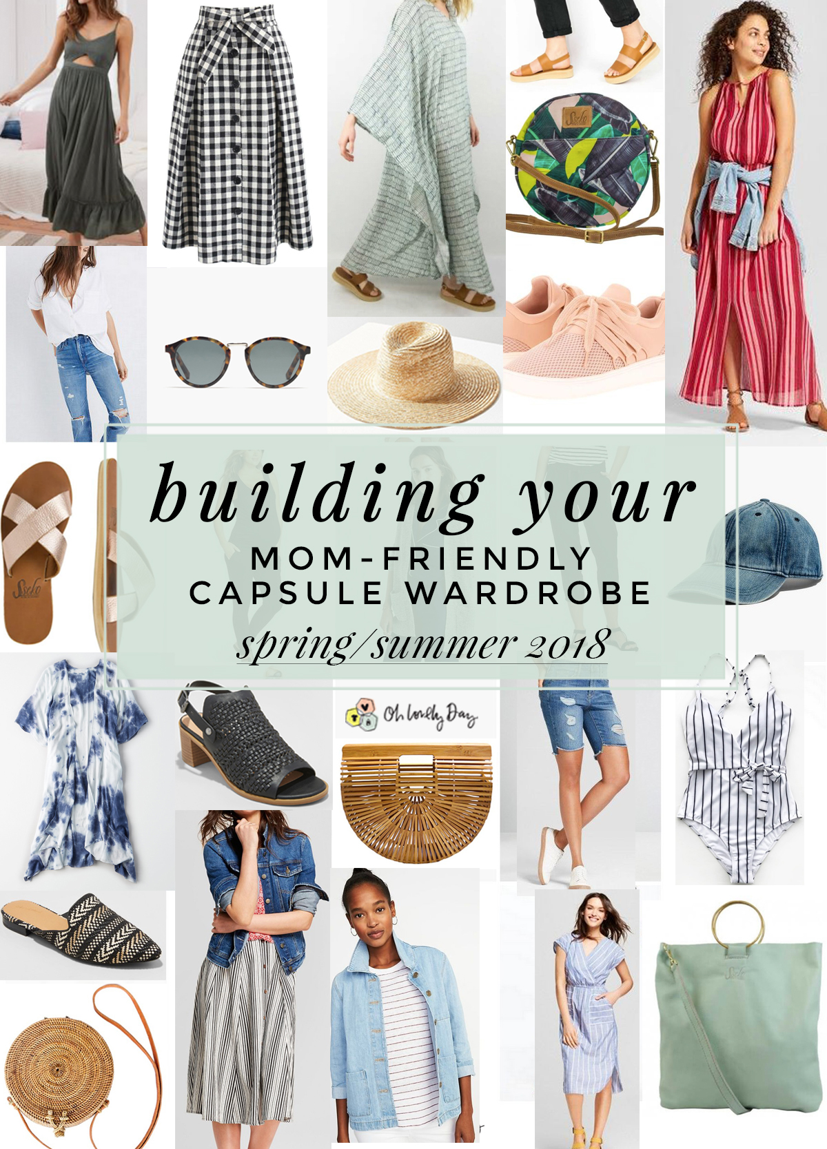 28541b3f4fb0 Mom-Friendly Capsule Wardrobe For Spring Summer 2018 - Oh Lovely Day ...